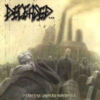Deceased-Fearless Undead Machines