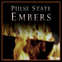 Pulse State-Embers