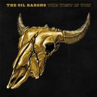 The Oil Barons-The West Is Won
