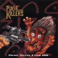 Pixie Killers-One Size Fits All