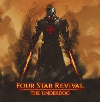 Four Star Revival-The Underdog