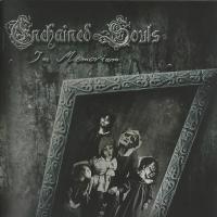 Enchained Souls-In Memoriam