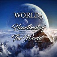 World5-Heartbeat Of The World