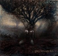 Grey Heaven Fall-...Grey Heaven Fall