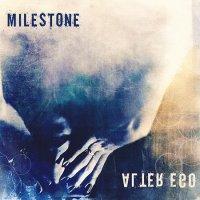 Milestone-Alter Ego
