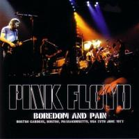 Pink Floyd-Boredom And Pain 27.06.1977 (Bootleg)
