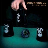 Druknroll-In The Game