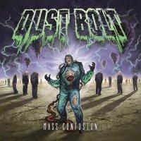Dust Bolt-Mass Confusion