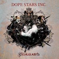 Dope Stars Inc.-Gigahearts