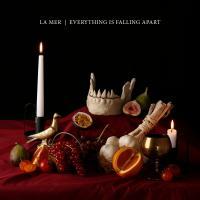 La Mer-Everything Is Falling Apart