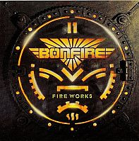 Bonfire-Fire Works (Original / 2009 Remaster)