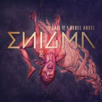 Enigma - The Fall OF A Rebel Angel [Deluxe Edition] mp3