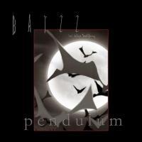 Batzz In The Belfry-Pendulum