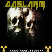 Gaslarm-Songs From The Crypt