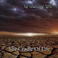 Revelation Attic-The Cradle Of Life