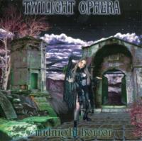 Twilight Ophera-Midnight Horror