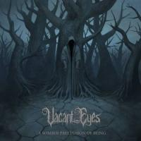Vacant Eyes-A Somber Preclusion Of Being
