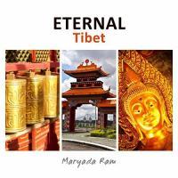Maryada Ram-Eternal Tibet