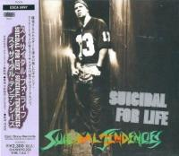 Suicidal Tendencies-Suicidal For Life (1-st japanese)