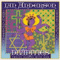 Ian Anderson-Divinities. Twelve Dances With God