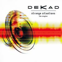 Dekad-Strange Situations (The Singles)