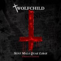 Wolfchild-Sunt Mala Quae Libas (Ominous Edition)