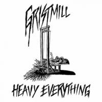 Gristmill-Heavy Everything