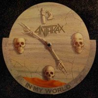 Anthrax-In My World
