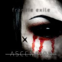 Frankie Exile-Ascension