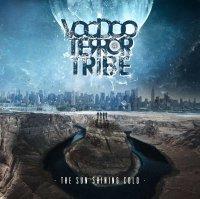 Voodoo Terror Tribe-The Sun Shining Cold