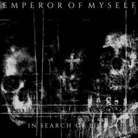 Emperor Of Myself-In Search Of Light
