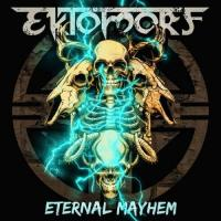 Ektomorf-Eternal Mayhem