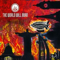 The World Will Burn-Severity