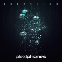 Plexiphones-Breathing (Single + Remix Edition)
