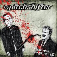 Pitchshifter-None For All And All For One