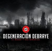 Degeneración Debraye-El Mundo Y Sus Demonios