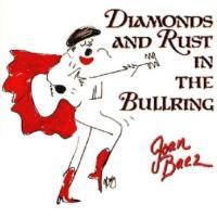 Joan Baez-Diamonds And Rust In The Bullring