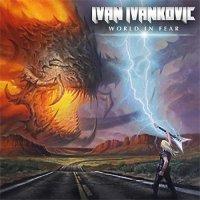 Ivan Ivankovic-World In Fear