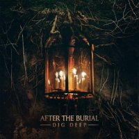 After The Burial-Dig Deep