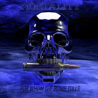 Mortality-For Whom The Bomb Tolls