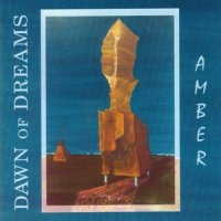 Dawn Of Dreams-Amber