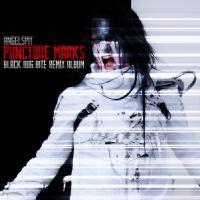 Angelspit-Puncture Marks (Black Dog Bite Remix Album)