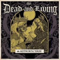 The Dead And Living-The Authors Curse
