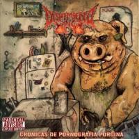 Dismembered Pig-Cronicas de Pronografia Porcina
