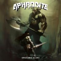 Aphrodite-Orgasmic Glory