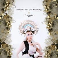 Cindergarden-Architectures Of The Becoming