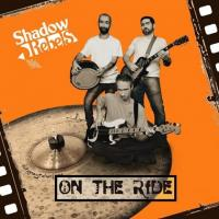 Shadow Rebels-On the Ride