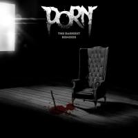 Porn-The Darkest Remixes