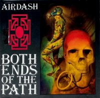 Airdash-Both Ends of the Path (Re-Issue 2008)