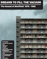VA-Dreams To Fill The Vacuum - The Sound of Sheffield